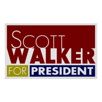 Scott Walker for President V1 Poster