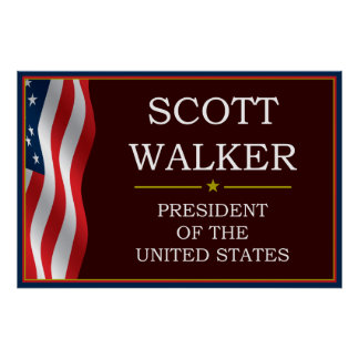 Scott Walker for President V3 Poster