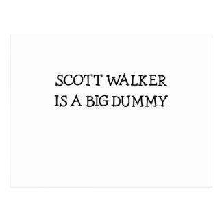 Scott Walker Is A Big Dummy Postcard
