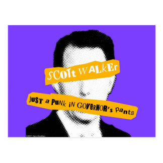 Scott Walker Just a Punk in Governor's Pants Postcard