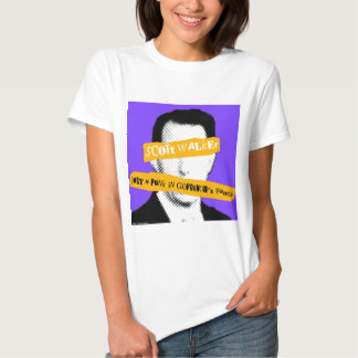 Scott Walker Just a Punk in Governor's Pants T Shirt