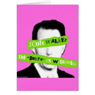 """Scott Walker The """"Dubya"""" in Wisconsin Card"""