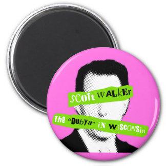 """Scott Walker The """"Dubya"""" in Wisconsin Magnet"""
