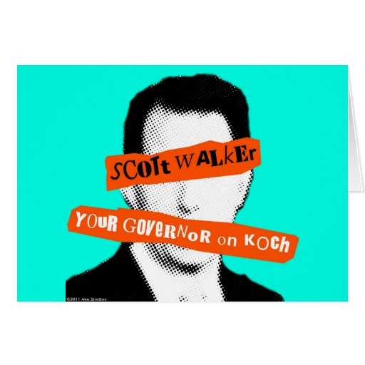 Scott Walker Your Governor on Koch Greeting Card