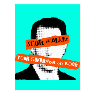Scott Walker Your Governor on Koch Postcard