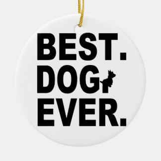 SCOTTIE BEST DOG EVER CERAMIC ORNAMENT