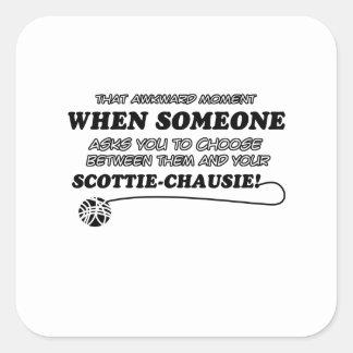 SCOTTIE-CHAUSIE cat designs Square Stickers