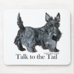 Scottie Talk to the Tail Mousepads