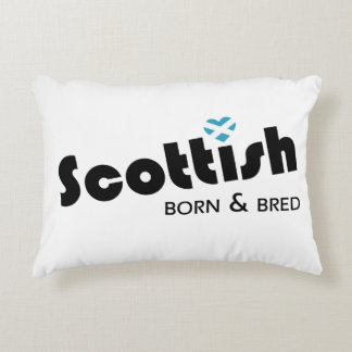 Scottish Born and Bred Accent Pillow