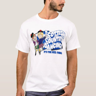 Scottish Country Dancing - It's the reel thing! T-Shirt
