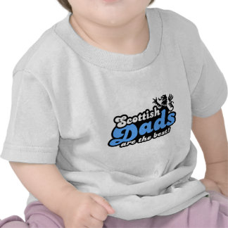 Scottish Dads Are The Best Tee Shirts