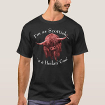Scottish Highland Cow. Heilan' Coo T-Shirt