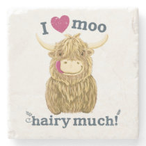 Scottish Highland Cow Loves You Hairy Much Stone Coaster