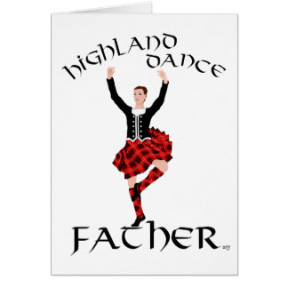 Scottish Highland Dance Father Greeting Card