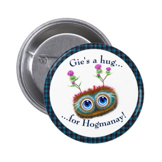 Scottish Hoots Toots Haggis. Hugs Pinback Button