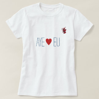 Scottish Independence Aye Heart EU Map T-Shirt