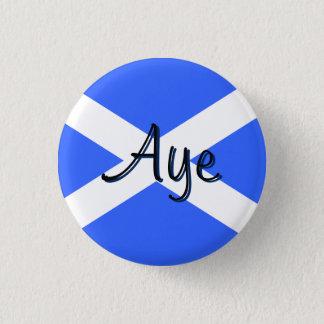 Scottish Independence Aye Saltire Flag Badge Pinback Button
