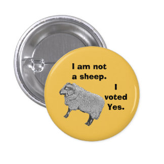 Scottish Independence Don't Follow the Herd Badge Button
