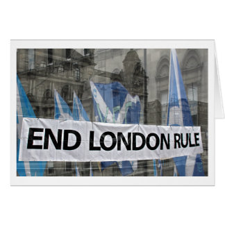 Scottish Independence End London Rule Card
