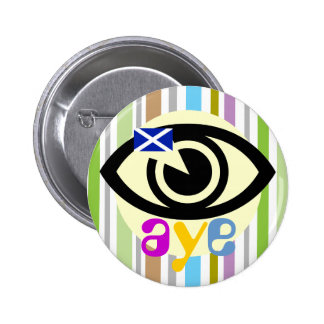 Scottish Independence Retro Aye Eye Badge Pin