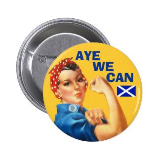 Scottish Independence Rosie Aye We Can  Badge 2 Inch Round Button