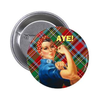 Scottish Independence Tartan Rosie Aye Badge Pinback Button