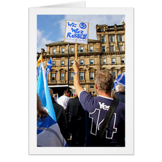 Scottish Independence The 45 George Square Rally Card