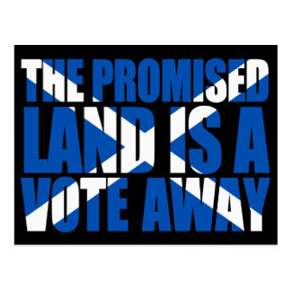 Scottish Independence: The promised land, Postcard