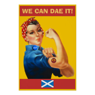 Scottish Independence We Can Dae It Poster