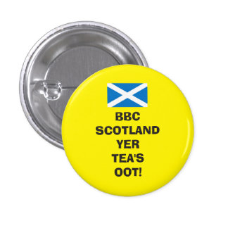Scottish Labour Party Tea's Oot Badge Pinback Button