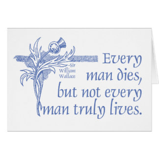 Scottish Quote, Sir William Wallace, Thistle Card