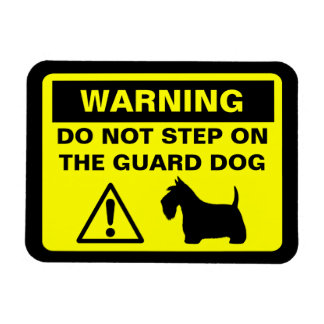 Scottish Terrier Humorous Guard Dog Warning Magnet