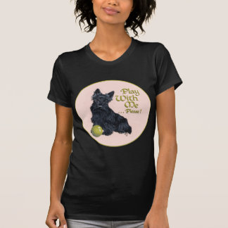 Scottish Terrier Play with Me! T-shirt
