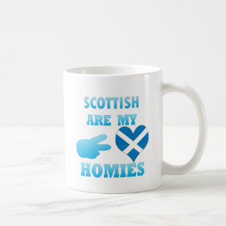 scottishs are my Homies Coffee Mug