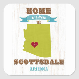 Scottsdale, Arizona Map – Home Is Where The Heart Square Sticker