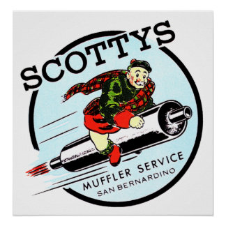 Scotty s Muffler Service Vintage Hot Rod Logo Post Posters