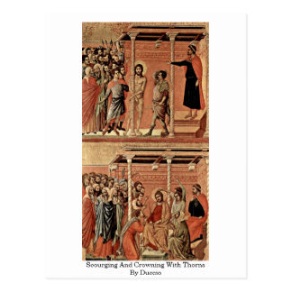 Scourging And Crowning With Thorns By Duccio Post Cards