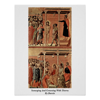 Scourging And Crowning With Thorns By Duccio Posters