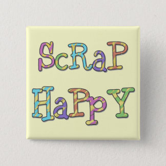 Scrap Happy T-shirts and Gifts Button