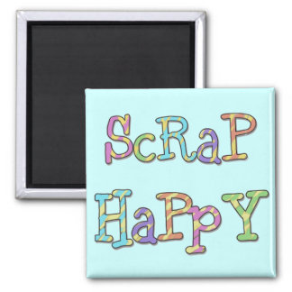 Scrap Happy T-shirts and Gifts 2 Inch Square Magnet