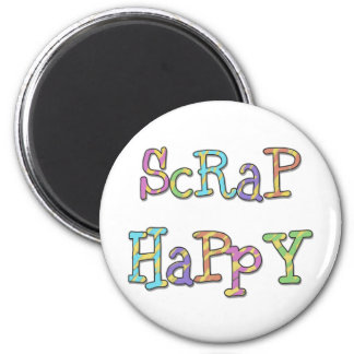 Scrap Happy T-shirts and Gifts 2 Inch Round Magnet