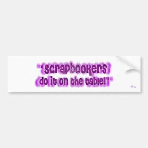 Scrapbookers Bumper Stickers