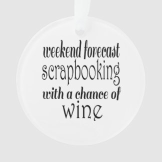 Scrapbooking and Wine Ornament