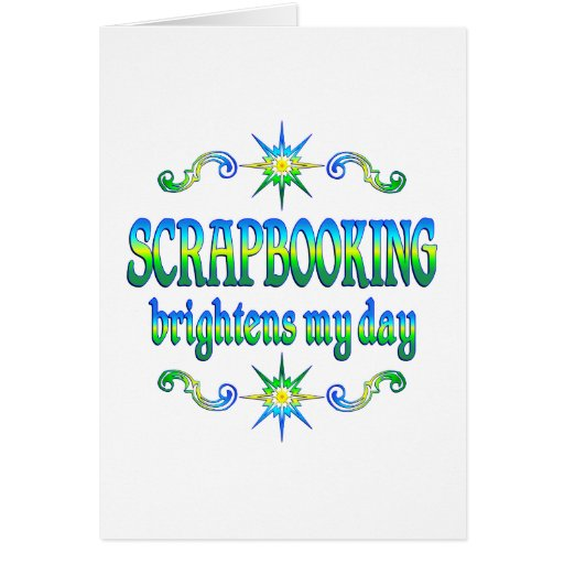 Scrapbooking Brightens Greeting Cards