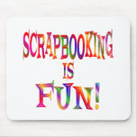 Scrapbooking es diversión alfombrilla de ratones