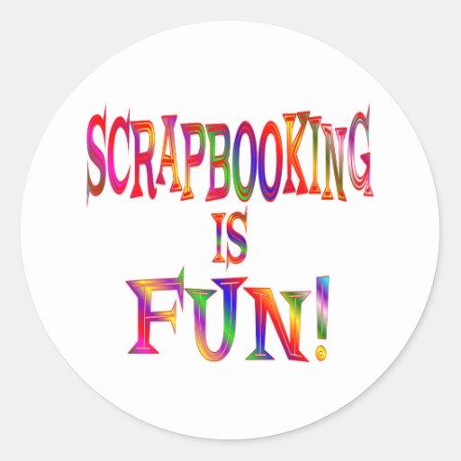 Scrapbooking es diversión pegatinas redondas