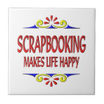 Scrapbooking hace vida feliz teja cerámica