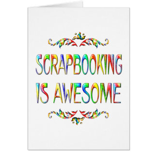 Scrapbooking is Awesome Greeting Card