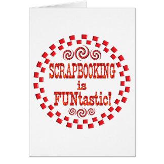 Scrapbooking is FUNtastic Card