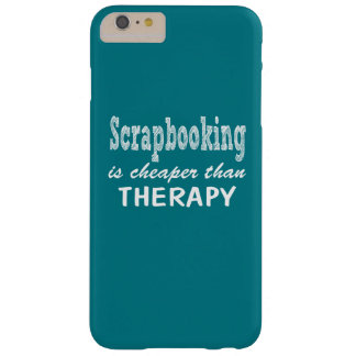 Scrapbooking Therapy Barely There iPhone 6 Plus Case